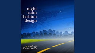 Night Calm Fashion Design