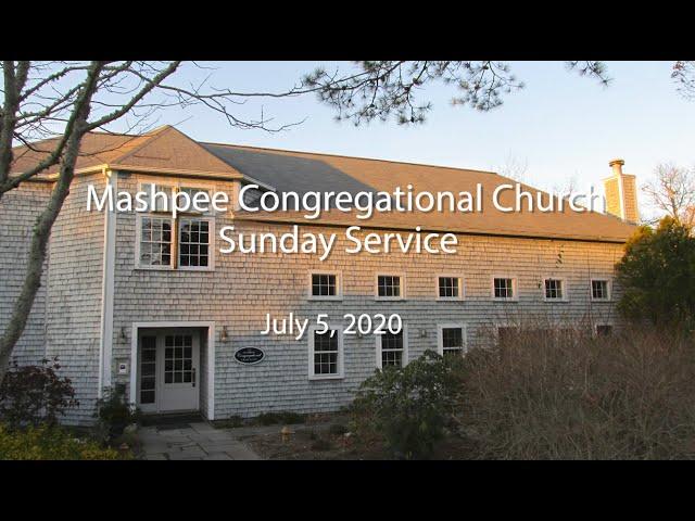 Mashpee Congregational Service 07 05 20