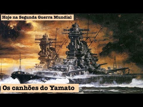Os canhões do Yamato, os maiores da história naval
