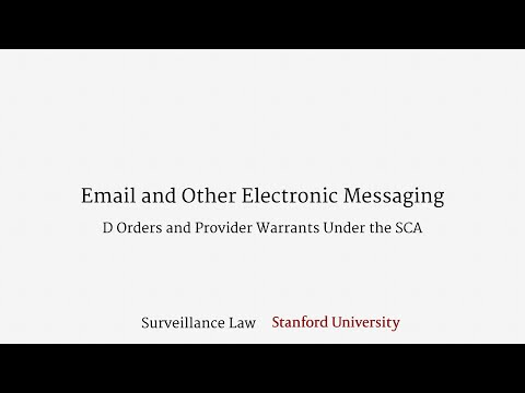 Email and Other Electronic Messaging (SCA D Orders and Provider Warrants)