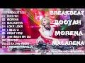 DJ BOOOYAH | MORENA | MACARENA | BREAKBEAT VERSI TERBARU 2018 - HeNz CheN