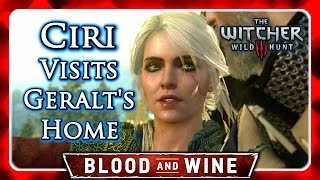 Witcher 3 🌟 BLOOD AND WINE 🌟 Witcher Ciri Visits Geralt