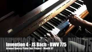 Invention 4 BWV 775 JS Bach - Arnaud Quercy Piano Jazz Project - Month 57