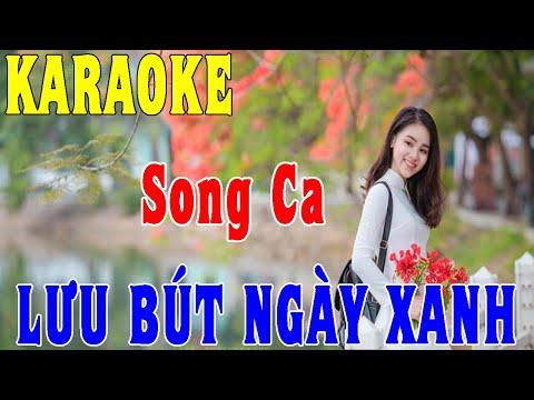 Lưu Bút Ngày Xanh - Karaoke [Song Ca]