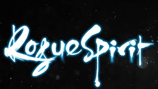 Rogue Spirit - Exclusive Developer Walkthrough [Play For All 2021]