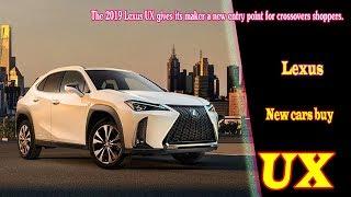 2019 lexus ux test drive | 2019 lexus ux f sport | 2019 lexus ux suv | 2019 lexus ux review