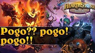 Pogo?? pogo!! pogo!! - Hearthstone USTAWKA