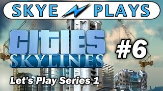 Cities: Skylines Lets Play Part 6 ► Pollution and Parks ◀ Gameplay / Tips