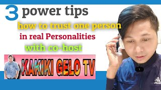 🔴3 POWER TIPS HOW TO TRUST ONE PERSON IN REAL PERSONALITIES || CO -HOSTKAKIKI