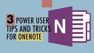 3 OneNote Power User Tips and Tricks (for next level notes)