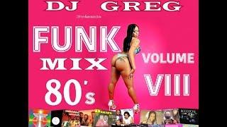 ✅  FUNK MIX 80's VOLUME 8