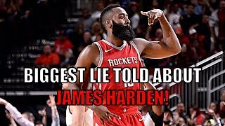 The biggest lie told about James Harden
