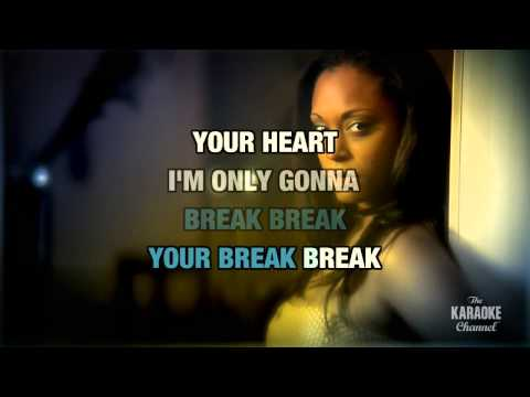 Break Your Heart in the style of Taio Cruz | Karaoke with Lyrics