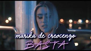 Marika De Crescenzo - Basta (Ufficiale 2021)