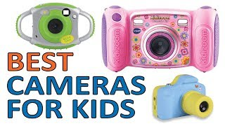 5 Best Cameras for Kids,Toddlers 2018 Reviews
