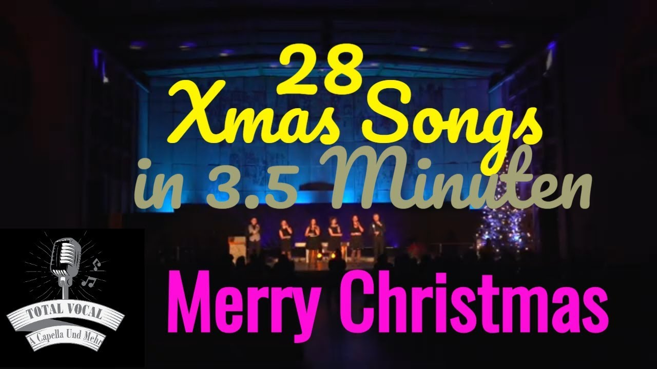 xmas medley acapella 28 songs in 3 min totalvocal youtube