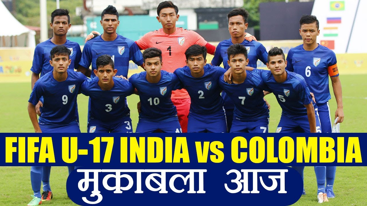 ff53ae1a0 FIFA U-17  India vs Colombia Football match  Preview ...