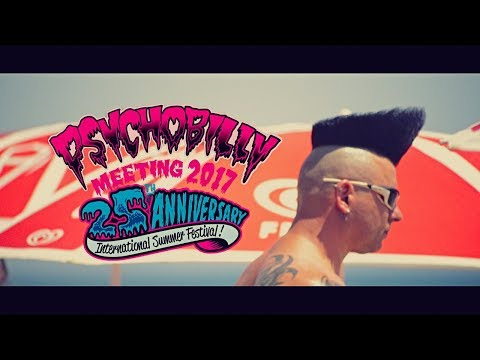 Pineda Psychobilly Meeting 2017 - 25th Anniversary - A Marcus Way Film