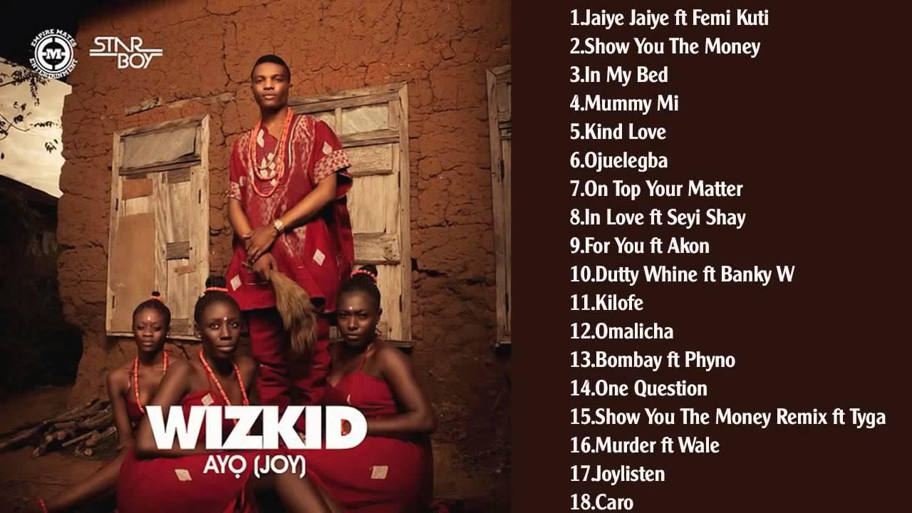 Download Wizkid Ayo Joy Full Album Official Video   YouTube