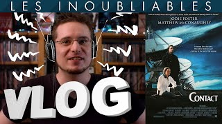 Vlog #632 - Contact -Les Inoubliables-