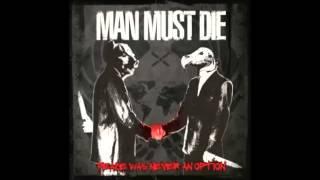 Man Must Die - The Day I Died