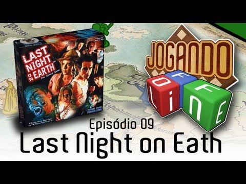 Last Night on Earth - Review por Jogando Offline (Ep.09)