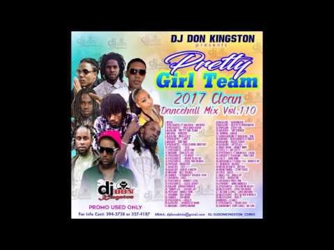 Dj Don Kingston Pretty Girl Team Dancehall Mix 2017 Clean