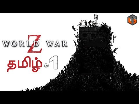 World War Z #1 Live Tamil Gaming