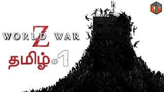 World War Z #1 Live Tamil Gaming