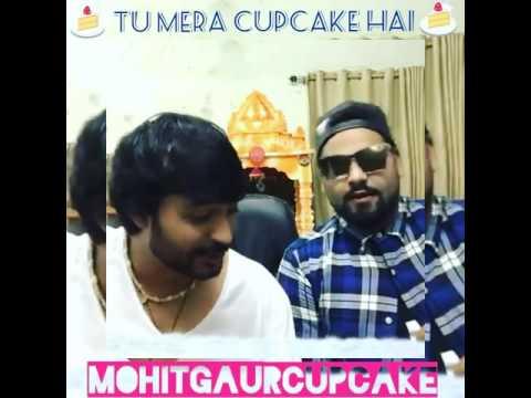 Tu mera Cupcake hai, Mohit Guar with Deepak Kalra