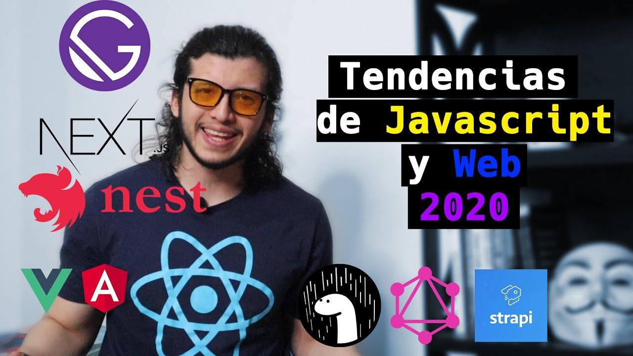 Tendencias Javascript y Web 2020. React, Next.js, Deno