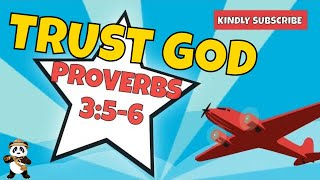 Learn Bible Verses For Kids - Proverbs 3:5-6 // Trust God SONG