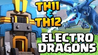 ELECTRO DRAGONS at TH11 & TH12 | New Troop Attack Strategy | Clash of Clans