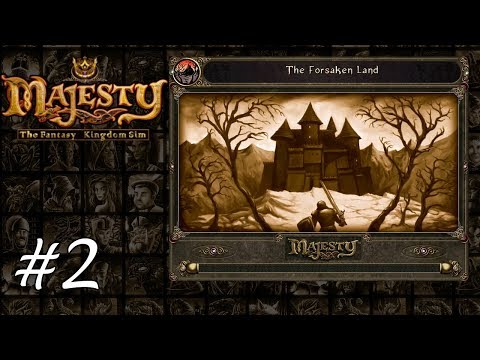 Majesty Gold HD - Playthrough 2 - The Forsaken Land |
