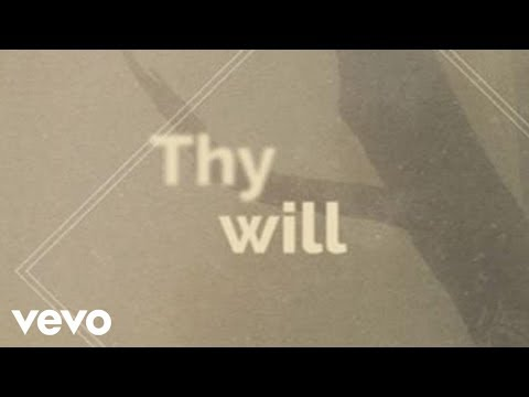 Hillary Scott & The Scott Family  Thy Will Lyric