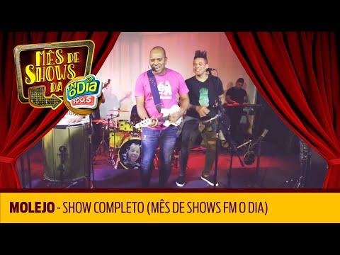 Molejo - Show Completo Mês de Shows da FM O Dia