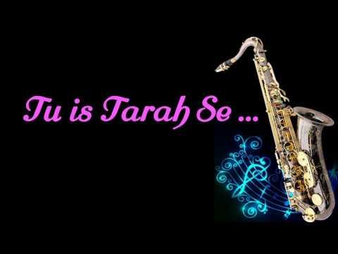 #158:-Tu Is Tarah Se Meri Zindagi Mein ||Rafi || Aap To Aise Na The || Best Saxophone Instrumental