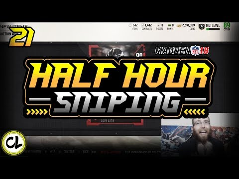 I Sniped A Von Miller and Marshall Faulk! Insane! Half Hour Only Sniping! Madden 18 Ultimate Team