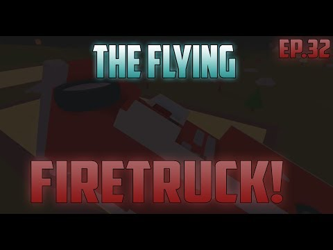 THE FLYING FIRETRUCK! - Apocalypse Rising Tales | Episode 32