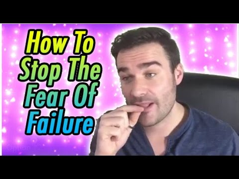How To Stop The Fear Of Failure - Facebook Live