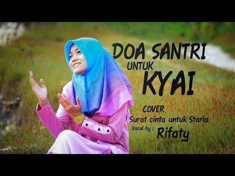 DO'A SANTRI UNTUK KYAI - Cover Surat Cinta Untuk Starla by Rifaty