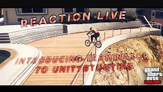 GTA V BMX - Reaction Live [FR] : Introducing Terminator To UnityStunting