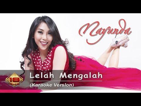 Nayunda - Lelah Mengalah (Karaoke Version) Mp3