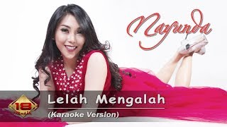 Download lagu Nayunda - Lelah Mengalah (Karaoke Version)