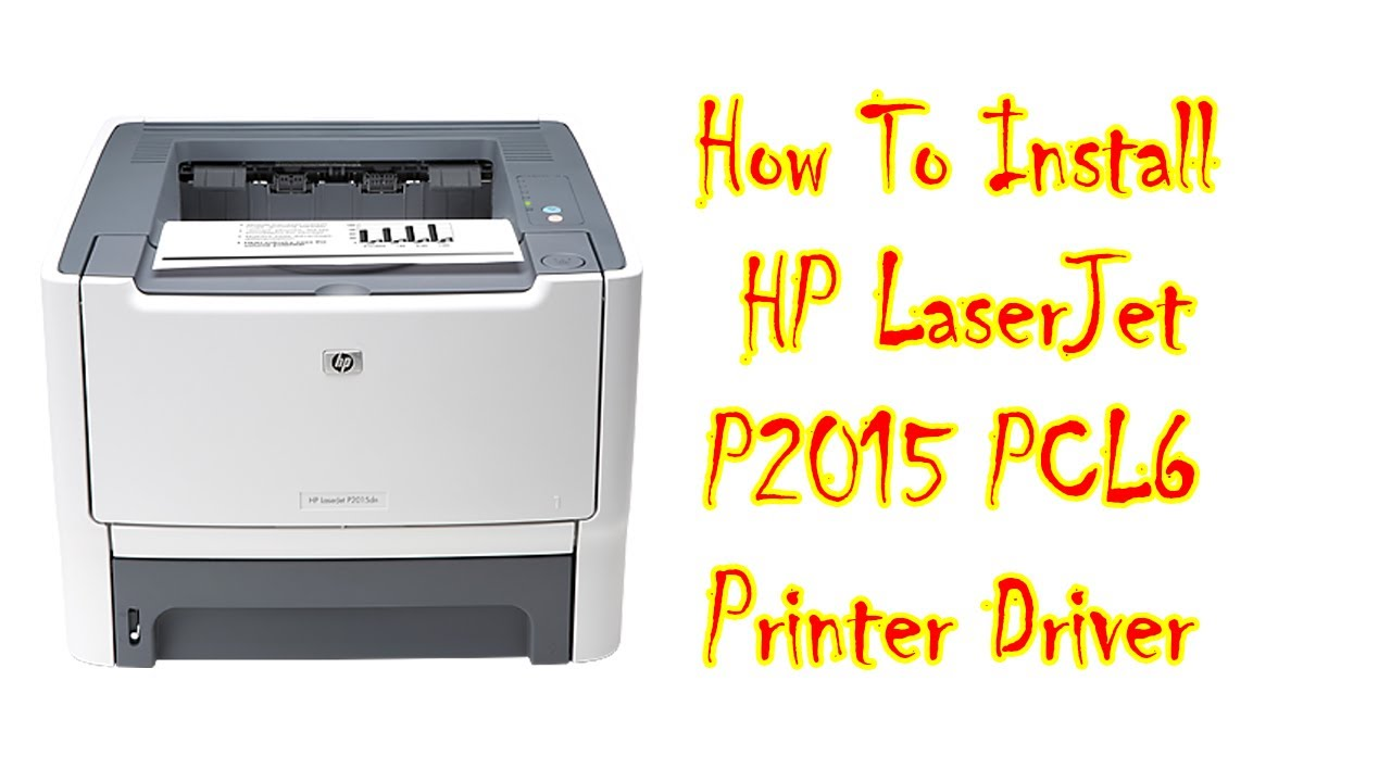HP LASERJET P2015DN NETWORK DRIVERS WINDOWS 7