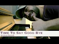 Capture de la vidéo Time To Say Goodbye [Andrea Bocelli] Cover Idt - Maan Hamadeh