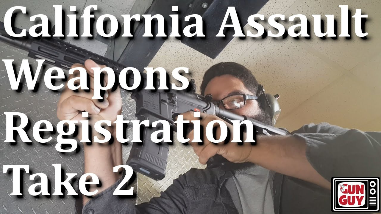 California Assault Weapons Registration Take 2