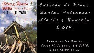 Entrega de Ntras. Santas Patronas 2019