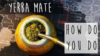 Yerba Mate || Argentinian Tea Recipe