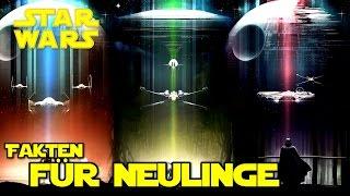 Die wichtigsten Fakten über Star Wars für Anfänger
